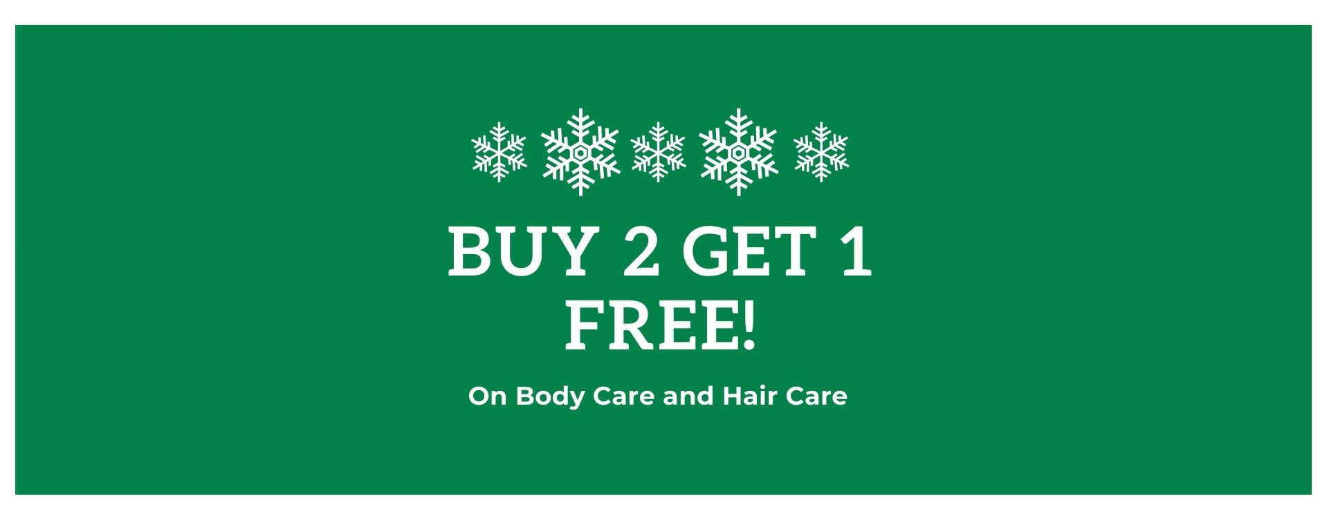 3 FOR 2 ON ALL BODY AND SKINCARE PRODUCTS